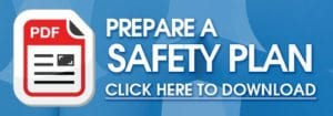 Prepare A Safety Plan